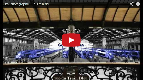 Etre Photographe – Le Train Bleu