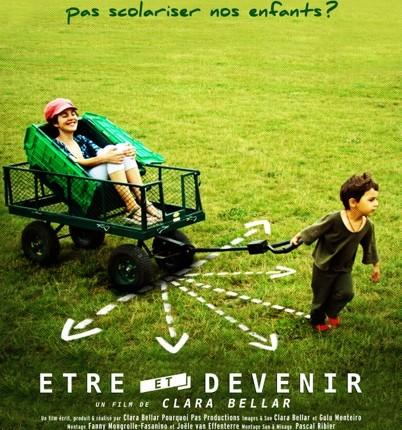 Etre et Devenir – Une maman se pose la question de l'éducation scolaire pour son enfant et en fait un documentaire